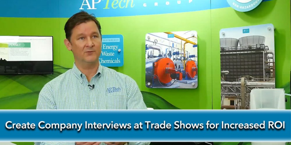 Create-Company-Interviews-at-Trade-Shows-for-Increased-ROI