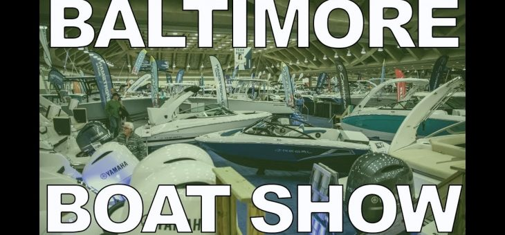 2019 Baltimore Boat Show